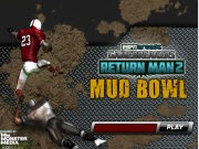 Return Man 2: Mud Bowl v1